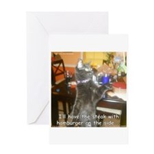 I'll Have the Steak... Greeting Card