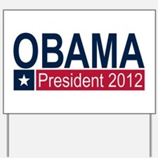 Obama President 2012 Yard Sign