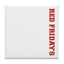 Red Fridays Side Tile Coaster
