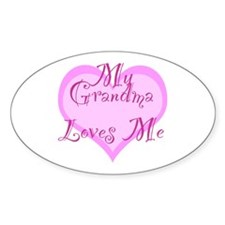 My Grandma Loves Me Decal