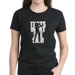 Thats What She Said White Women's Dark T-Shirt