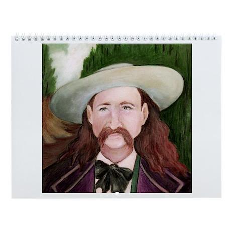 Wild Bill/Deadwood Wall Calendar