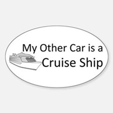 My Other Car... Cruise Ship Sticker (Oval)