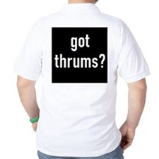 got thrums? T-Shirt