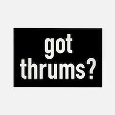 got thrums? Rectangle Magnet