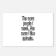 The more people I meet, the m Postcards (Package o