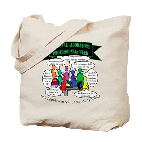 Lab Techs can test your patients Tote Bag