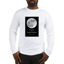I survived the Super Moon! Long Sleeve T-Shirt