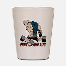 Shut Up and Lift Weightlifter Shot Glass