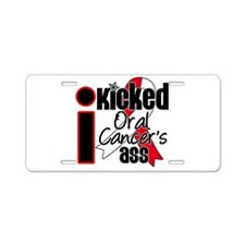 IKickedOralCancerAss Aluminum License Plate