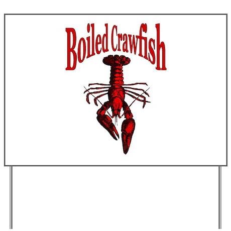 Boiled Crawfish Yard Sign