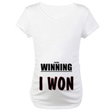 I'm not WINNING. I WON Shirt
