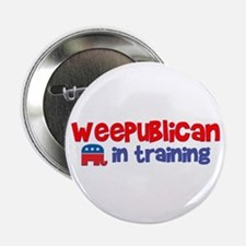 """Weepublican in Training 2.25"""" Button"""