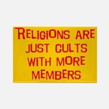Religions are cults... Rectangle Magnet