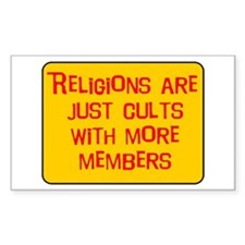 Religions are cults... Rectangle Decal