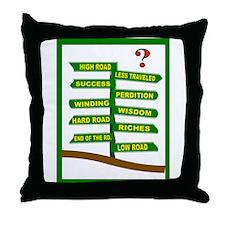 CHOOSE CAREFULLY Throw Pillow