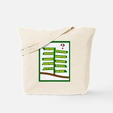 CHOOSE CAREFULLY Tote Bag