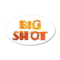 BIG SHOT 22x14 Oval Wall Peel