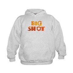 BIG SHOT Hoodie