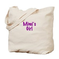 Mimi's Girl Tote Bag