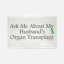 Ask Me Husband Transplant Rectangle Magnet