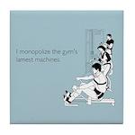 Gym's Lamest Machines Tile Coaster