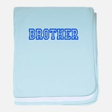 Brother baby blanket