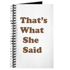 That's What She Said 2 Journal