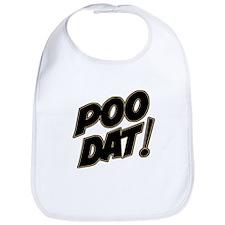 Poo Dat Bib