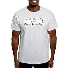 Ask Me Son Transplant Ash Grey T-Shirt