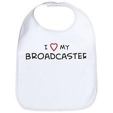 I Love Broadcaster Bib