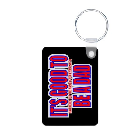 It's Good To Be A Dad Aluminum Photo Keychain