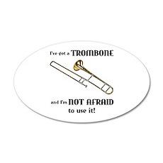 I've Got A Trombone 22x14 Oval Wall Peel