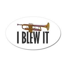 I Blew It Trumpet 22x14 Oval Wall Peel