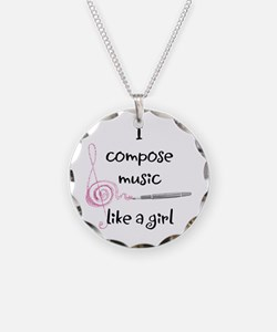 I Compose Music Like a Girl Necklace
