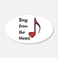 Sing from the Heart 22x14 Oval Wall Peel