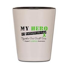 LymphomaHeroFather-in-Law Shot Glass