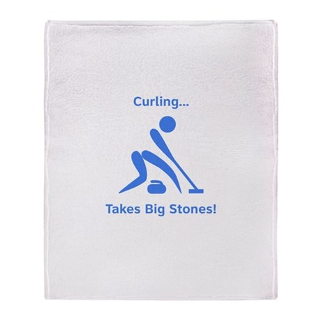 Curling Takes Big Stones! Throw Blanket