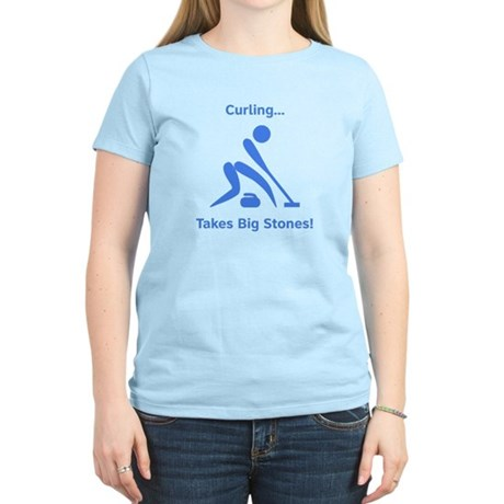 Curling Takes Big Stones! Women's Light T-Shirt