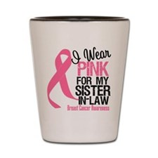 I Wear Pink Sister-in-Law Shot Glass