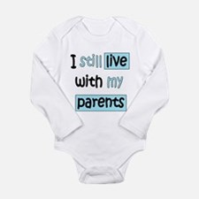 I Still Live Long Sleeve Infant Bodysuit