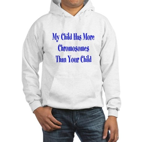 My child has more chromosomes than your child Hood