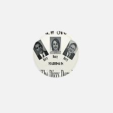 New Stooges: Dizzy Dems Mini Button