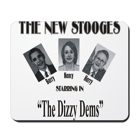 New Stooges: Dizzy Dems Mousepad