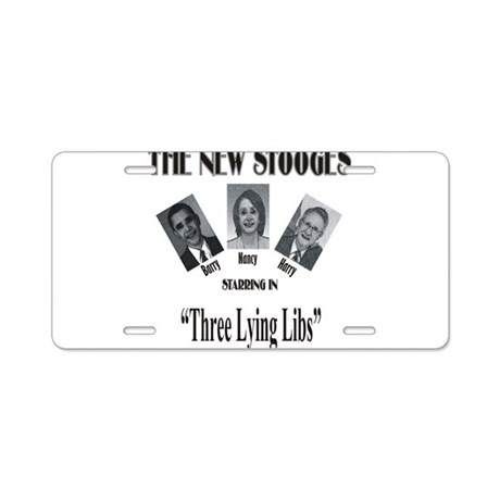 New Stooges: Lying Libs Aluminum License Plate
