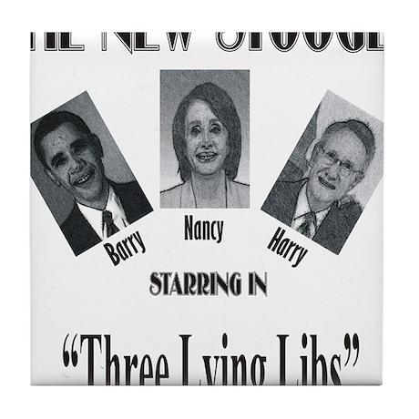 New Stooges: Lying Libs Tile Coaster