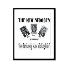 New Stooges: Post-Partisan Framed Panel Print