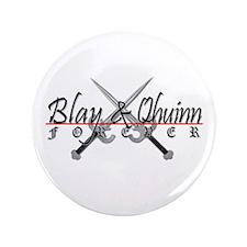 """Blay & Qhuinn Forever 3.5"""" Button"""