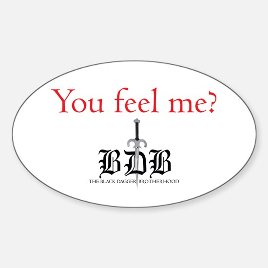 You Feel Me? Oval Decal