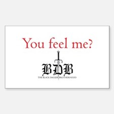 You Feel Me? Rectangle Decal